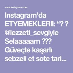 """Instagram'da ETYEMEKLERİİ: """"🎥 👉 @lezzeti_sevgiyle Selaaaaam 🙋♀️ Güveçte kaşarlı sebzeli et sote tarifimle geldim bu tarifi mutlaka denemelisiniz.. Kaşarsiz bile kendi…"""" Instagram"""