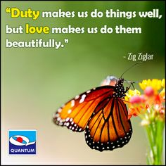 """Duty makes us do things well, but love makes us do them beautifully."" #Motivational #Quotes www.quantumamc.com"