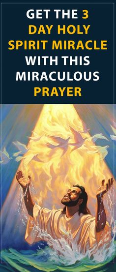 Get the 3 Day Holy Spirit Miracle During Lent With This Miraculous Prayer #prayer