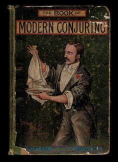 The Book of Magic Conjuring ~ 1906