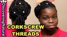 CORKSCREW AFRICAN THREADING | MOISTURIZE Natural Hair  #NaturalHair - YouTube
