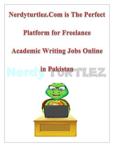 get online academic writing jobs on nerdyturtlez com nerdyturtlez  get online academic writing jobs on nerdyturtlez com nerdyturtlez com is regarded as one of the best platform for online academic writing jobs we