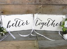 Better Together Signs, Better Together Sign, Rustic Wooden Wedding Signs…