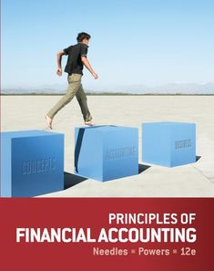 Principles of# Financial Accounting/Belverd E. Needles, Marian Powers