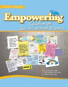 Empowering Children of Incarcerated Parents by Stacey Burgess