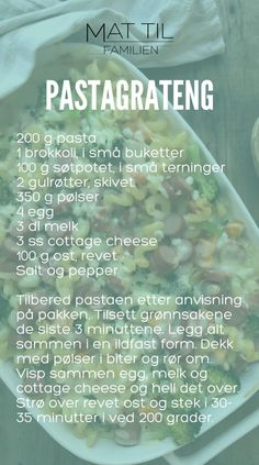 PASTAGRATENG – Mat Til Familien Pasta, Cottage Cheese, Tex Mex, Personalized Items, Food, Oven, Essen, Ovens, Meals