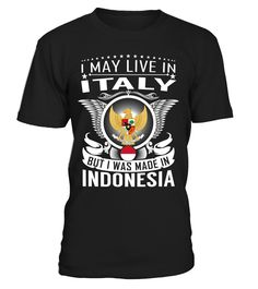 I May Live in Italy But I Was Made in Indonesia #Indonesia #livinginitaly