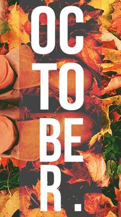 October. Autumn. Typography. Orange & White. Transparent. Leafs. Illustration. Big Print. Fall is Coming.