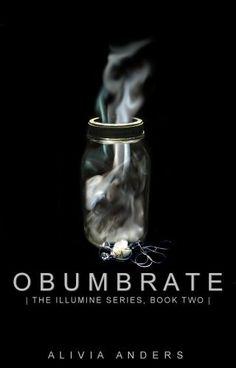 $9.99 paperback, $3.99 ebook    Obumbrate (The Illumine Series) by Alivia Anders, http://www.amazon.com/dp/B008GIK4UO/ref=cm_sw_r_pi_dp_9VNVqb1CWT9KX