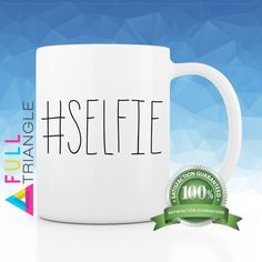•••SELFIE COFFEE MUG•••  By Full Triangle  This funny Coffee mug is perfect for…