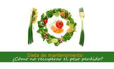 dieta de mantenimiento para no recuperar el peso perdido
