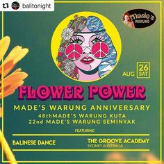 It's @madeswarung ANNIVERSARY PARTY TONIGHT! Can't believe it's almost 5 decades Made's Warung has become a social eating and meeting venue for locals expats and tourists alike. It has grown from a traditional roadside warung into a cosmopolitan restaurant serving a variety of local and international food in Bali. Let's CELEBRATE!  FLOWER POWER Made's Warung Anniversary Party Featuring Balinese Dance and @thegrooveacademyaus IDR 180.000 for welcome drink and all-you-can-eat Special Made's…