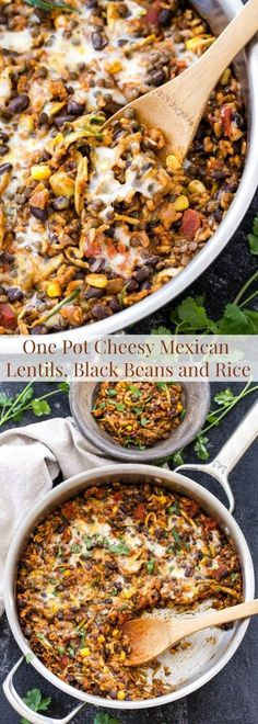 One Pot Cheesy Mexican Lentils, Black Beans and Rice