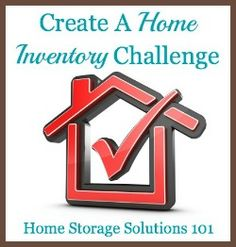 Create a personal home inventory challenge {part of the 52 Week Organized Home Challenge on Home Storage Solutions 101}