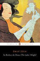 Books: Au Bonheur des Dames (Penguin Classics) (Paperback) by Émile Zola Robin, Fiction, Penguin Classics, Penguin Random House, Penguin Books, History Books, So Little Time, Lady, Literatura