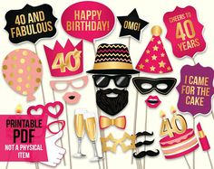 Cute 40th birthday photo booth props: printable PDF file for DIY project. Ideas for 40th birthday party for women. Pink and gold color.