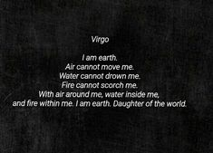 Virgos are earth signs so are taurus you won't move them far – virgo constellation tattoo Virgo And Taurus, Virgo Girl, Virgo Love, Zodiac Signs Virgo, Virgo Astrology, Astrology Numerology, Virgo And Aquarius Compatibility, Earth Signs Zodiac, Cancer And Virgo