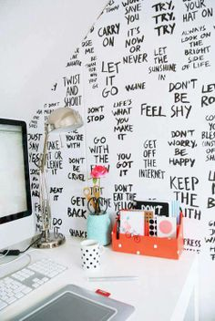Like the idea. Write your own. Wallpaper.