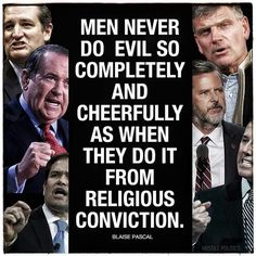 Republicans at work. Conservatives use their religion as an excuse to deny the humanity of others.