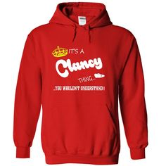 Its a Clancy Thing, You Wouldnt Understand !! tshirt, t shirt, hoodie, hoodies, year, name, birthday