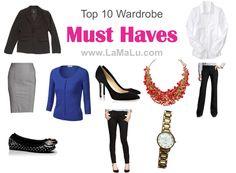 Top 10 Wardrobe Must Haves.  Closet basics!