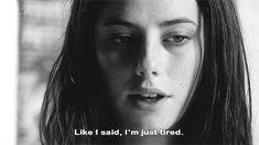 Like I said, I'm just tired.