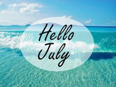 Hello July Images, Hello July Pictures, Welcome July Wallpapers Seasons Months, Days And Months, Months In A Year, 1 Year, 12 Months, Summer Of Love, Summer Beach, Hello Summer, Beach Bum