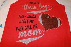 48ac865d Theres these boys Football shirt Football Mom Shirt Football Aunt Shirt  Football Grandma Shirt - Grandma