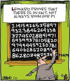 Today on Reality Check - Comics by Dave Whamond Room for Pi - Math Humor<br> Feb 2018 Pi Puns, Pi Jokes, Math Puns, Math Memes, Math Humor, Teacher Memes, Nerd Humor, Math Teacher, Pi Math