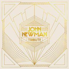 album cover art: john newman - tribute [10/2013]