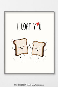 Adorable quirky Kawaii illustrations of two slices of bread #adorable #wallartprintable #roomdecor #kawaii #valentinesgift #birthdaygift #loveyouforever #cute