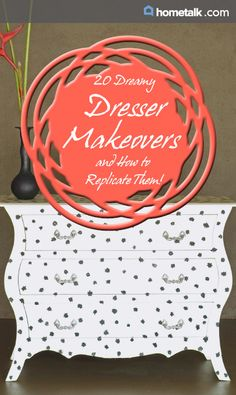 20 Dreamy Dresser Makeovers and How to Replicate Them!