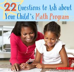 You can better understand your child's math program by asking these key questions.