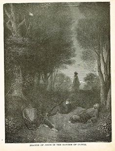 Gustave Dore's Illustration - JESUS IN THE GARDEN OF OLIVES - Woodcut - c1880