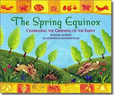 The Spring Equinox by Ellen Jackson. Spring books for kids.