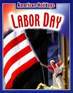 Labor Day (American Holidays) « Holiday Adds