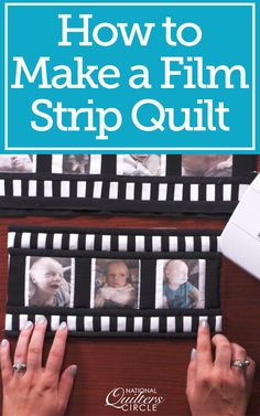A film strip quilt can be a fun way to showcase photos printed directly onto fabric. Ashley Hough shows you how to make this fun project while also sharing tips on how to print photos onto fabric. Strip Quilts, Panel Quilts, Quilt Blocks, Foto Quilts, Quilting Projects, Quilting Designs, Foto Picture, Baby Clothes Quilt, Patchwork Quilt Patterns