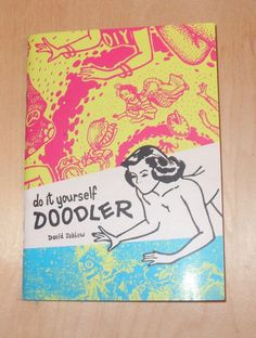 """When artist David Jablow was given a vintage novelty doodle pad with the suggestive outline of a seemingly nude woman on her hands and knees with mouth and ass areas left blank and undrawn like a visual, incredibly pornographic Mad Libs, he drew what anyone would draw: a giant radioactive archaeopteryx brandishing its terror-stricken human prey over the shrieking maws of its triple-headed baby. On another page from the same doodle-pad, a """"Were-squirrel"""" chases down Mr. Peanut. Such scenarios…"""
