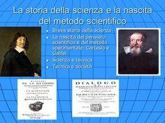 La storia della scienza e la nascita del metodo scientifico>