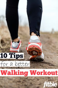 This expert advice will help you feel better, have more fun, and burn more calories while you walk. | Fitbie.com
