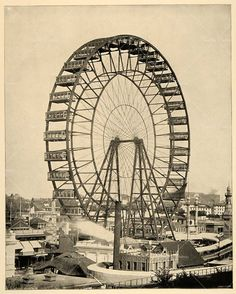 Birth place of the Ferris wheel - Chicago World's Fair 1893. Reading about this was one of my favorite parts of Devil in the White City.