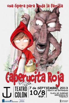 Sorteo de Entradas para ver la Ópera de Caperucita Roja en el Teatro Colón de A Coruña.