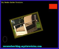 Diy Wooden Garden Furniture 083159 - Woodworking Plans and Projects!