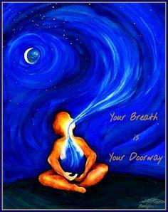 Your Breath is Your Doorway ⊱♡⊰