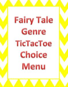 Fairy Tales Genre TicTacToe Choice Board product from 4thGradeRacers on TeachersNotebook.com