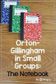 Orton-Gillingham in Small Groups:The All Important Notebook. The Literacy Nest #ortongillinghamlessons #ortongillingham