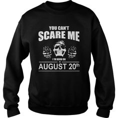 August 20 shirts you cant scare me i was born August 20 tshirts born August 20 birthday August 20 tshirts guys ladies tees Hoodie Sweat Vneck Shirt for birthday #gift #ideas #Popular #Everything #Videos #Shop #Animals #pets #Architecture #Art #Cars #motorcycles #Celebrities #DIY #crafts #Design #Education #Entertainment #Food #drink #Gardening #Geek #Hair #beauty #Health #fitness #History #Holidays #events #Home decor #Humor #Illustrations #posters #Kids #parenting #Men #Outdoors…