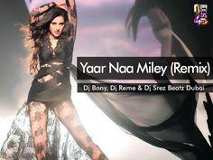 Yaar Naa Miley - Kick (Remix) - Dj Bony & Dj Reme & Dj Srez Beatz Dubai - http://djsmuzik.com/yaar-naa-miley-kick-remix-dj-bony-dj-reme-dj-srez-beatz-dubai/