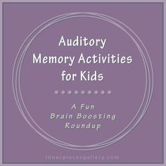 Auditory Memory Activities for Kids Repinned by  SOS Inc. Resources  pinterest.com/....