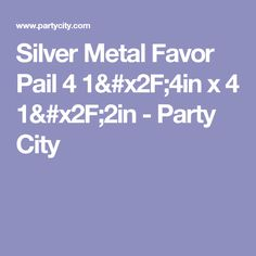 Silver Metal Favor Pail 4 1/4in x 4 1/2in - Party City